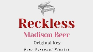Reckless - Madison Beer (Original Key Karaoke) - Piano Instrumental Cover with Lyrics