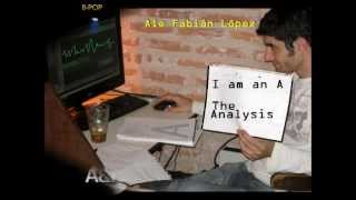 I Am An A - The Analysis