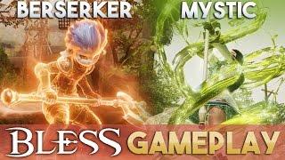Bless Online | Mystic and Berserker Gameplay: AoE & PVP Gameplay (Level 30 Mystic/Berserker)