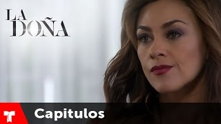 La Doña | Capítulo 34 | Telemundo