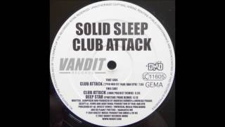 Solid Sleep ‎– Club Attack (Junk Project Remix)