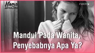 Mandul Pada Wanita, Penyebabnya Apa Ya?
