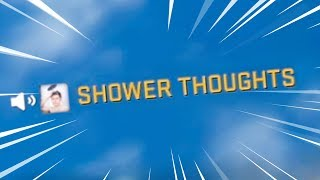 offensive shower thoughts (CS:GO)