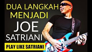 "RAHASIA BERMAIN JOE SATRIANI ""Play Like Joe Satriani"" ►Mengenal Gitar #3"