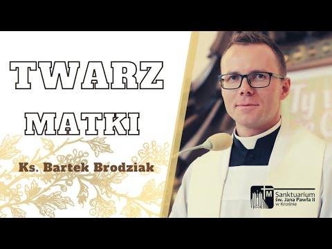 Twarz Matki - Ks. Bartłomiej Brodziak, Sanktuarium św. Jana Pawła II w Krośnie