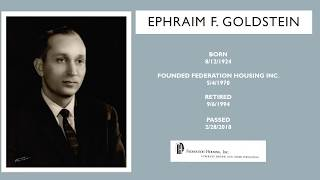 In tribute to our Founding Father, Ephraim F. Goldstein