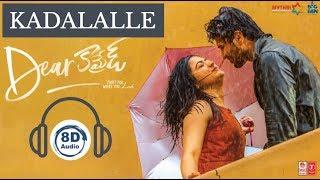 Kadalalle Song | Dear Comrade | 8D Audio | Vijay Devarakonda | Rashmika | Sid Sriram |  Telugu Songs