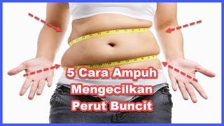 AMPUH 5 Cara Mengecilkan Perut Buncit Sekaligus Menurunkan Berat Badan Pria & Wanita