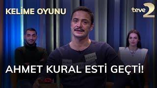 Kelime Oyunu: Ahmet Kural esti geçti!