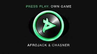 Afrojack & Chasner - Own Game
