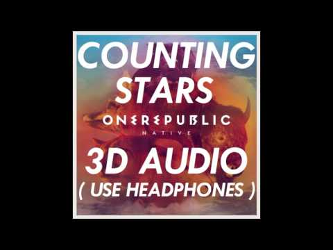 [3D AUDIO] OneRepublic - Counting Stars (USE HEADPHONES!!!) Download Audio! Mp3