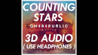 [3D AUDIO] OneRepublic - Counting Stars (USE HEADPHONES!!!) Download Audio!