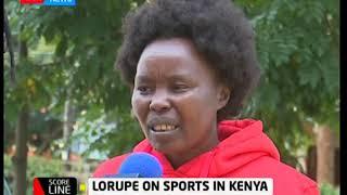 Score Line: Lorupe on sports in Kenya