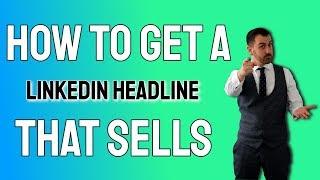 LinkedIn HEADLINE Examples & Tips 👊 2020