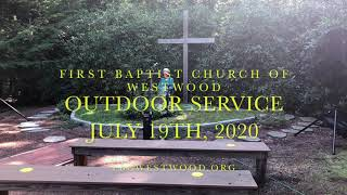 Outdoor Worship, 7/19/2020