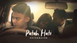Lirik Lagu Patah Hati - GuyonWaton, Chord Kunci Gitar Dasar Mudah Dimainkan