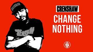 Change Nothing - Nipsey Hussle (Crenshaw Mixtape)