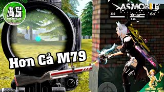 [Garena Free Fire] M79 Bây Giờ Còn Thua Khẩu Nỏ | AS Mobile