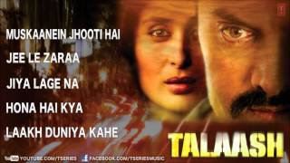 Talaash - Full Songs Jukebox