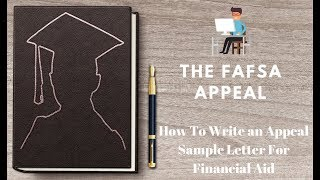 How To Write an Appeal Sample Letter For Financial Aid