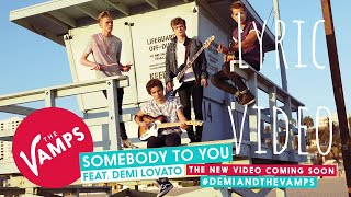 Somebody To You   The Vamps Ft. Demi Lavota (Lyric Video )
