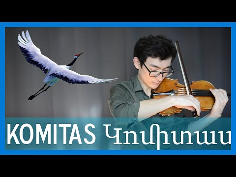 A solo violin piece by Armenian composer, Komitas.