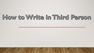How to Write in Third Person