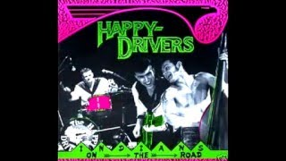 Happy Drivers - Tear It Up (Johnny Burnette Cover)
