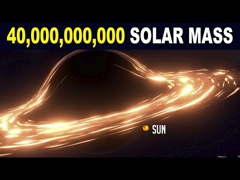 Monster Black Hole With Mass of 40,000,000,000 Suns
