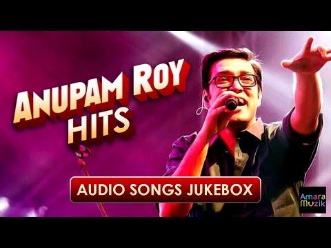 Download Anupam Roy Bengali Hits | সুপার হিট  বাংলা গান অনুপম রায় | Super hit Bangla Song Mp4 HD Video and MP3
