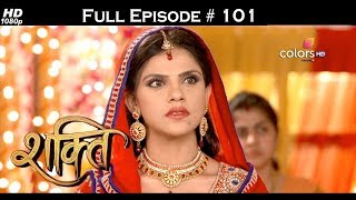 Shakti  - Full Episode 101 - With English Subtitles
