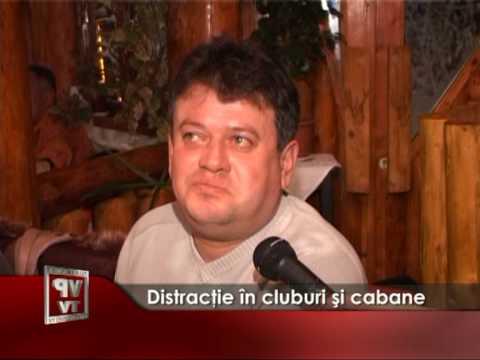 Distracţie în cluburi şi cabane