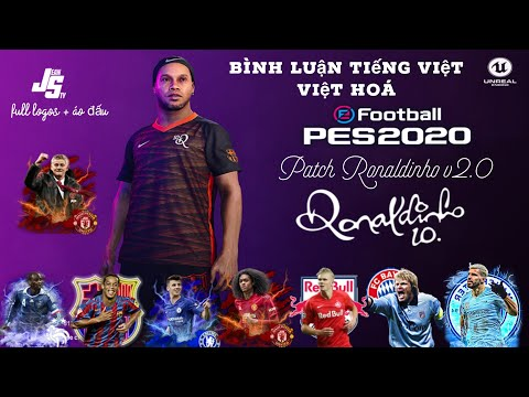 Patch Ronaldinho v2.0 / Việt Hóa + Bình luận Tiếng Việt / Miniface mới cực đẹp / Pes 2020 Mobile