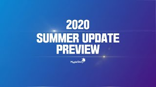 2020 SUMMER UPDATE PREVIEW