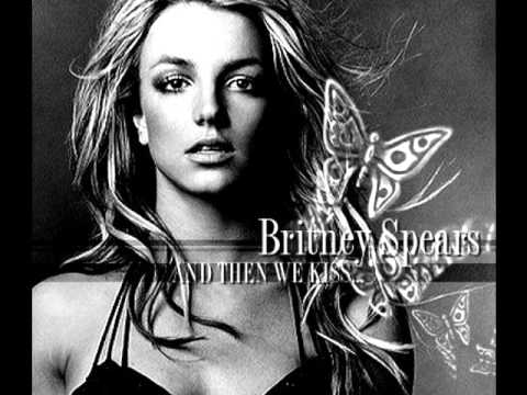 Britney Spears - And Then We Kiss (Original Version)