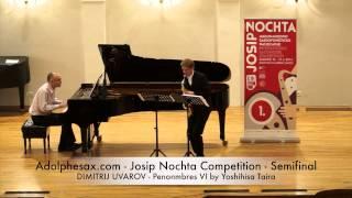 Adolphesax com Josip Nochta DIMITRIJ UVAROV Penonmbres VI by Yoshihisa Taira