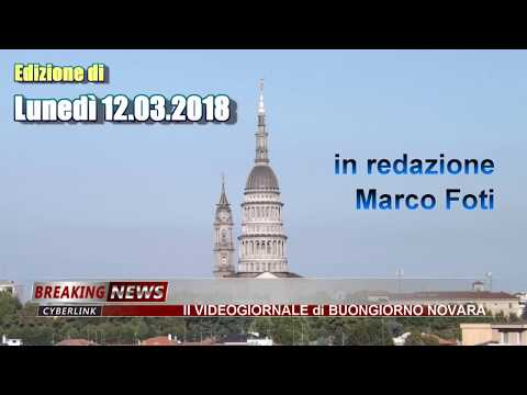 VETRINA NEWS TG di Buongiorno Novara del 12.03.2018