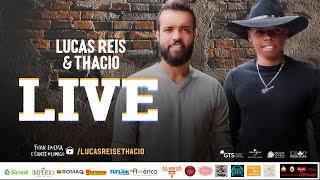 LIVE - LUCAS REIS E THÁCIO - #FIQUEEMCASA