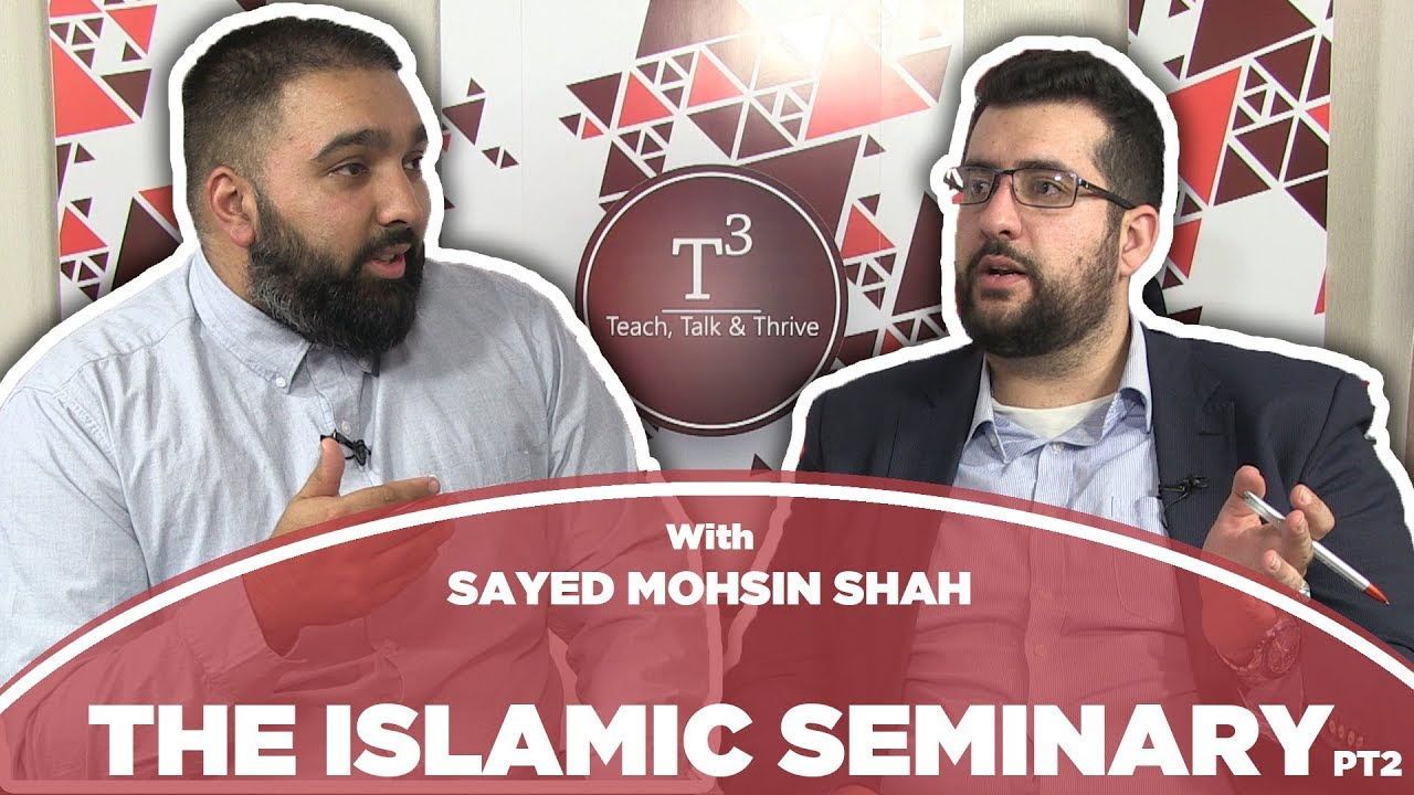 The Islamic Seminary Part 2