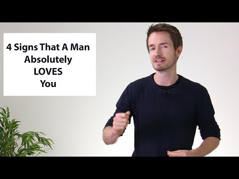 4 Signs that a Man LOVES you and Adores You (number 2 may surprise you)