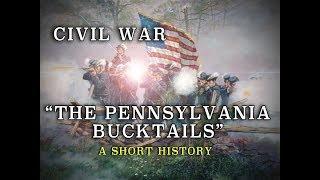 "Civil War Union Army ""The Pennsylvania Bucktails"" - A Short History"