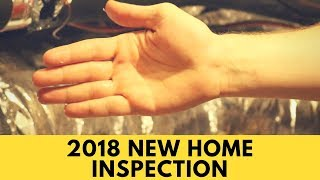 2018 New Home Inspection
