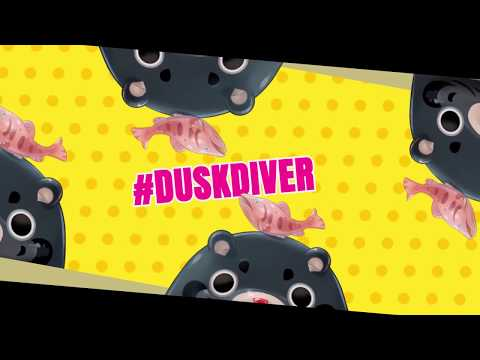 Видео № 0 из игры Dusk Diver - Day One Edition [NSwitch]