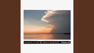 Demain (Bigflo & Oli X Petit Biscuit)