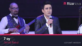 Janob Rasul - 7 oy | Жаноб Расул - 7 ой (concert version 2017)