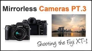 Mirrorless Cameras Pt. 3