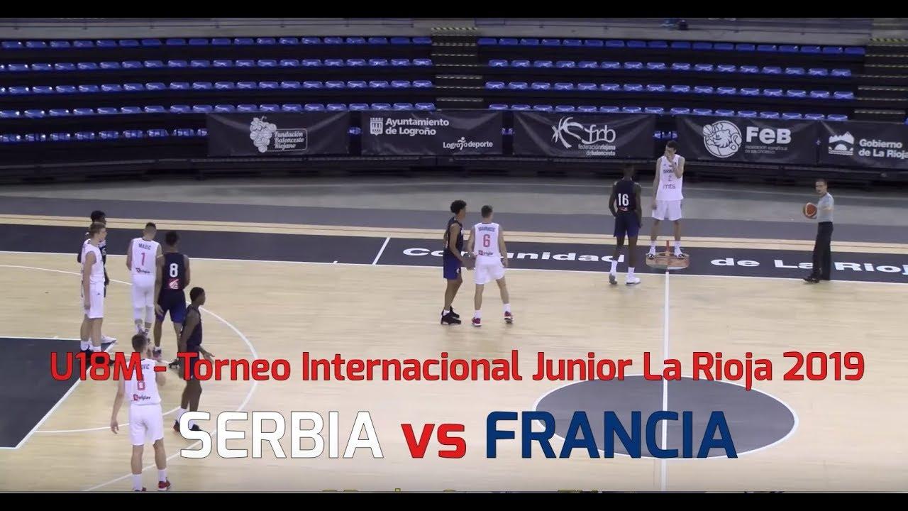 U18M - SERBIA vs FRANCIA.- Torneo Internacional La Rioja 2019 (BasketCantera.TV)