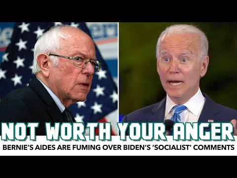 Bernie's Aides Are Fuming Over Biden's 'Socialist' Comments