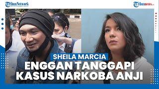 Enggan Berkomentar Mengenai Kasus Narkoba Anji, Begini Alasan Sheila Marcia