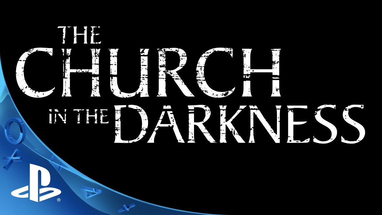 The Church in the Darkness Coming to PS4